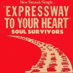 """Soul Survivors – Expressway To Your Heart"""