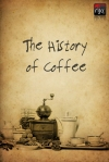 """The History of Coffee"""