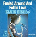 """Elvin Bishop Fooled Around and Fell In Love w/Lyrics"""