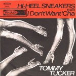 PUT ON YOUR HI-HEEL SNEAKERS – Tommy Tucker (Rare Track) – On YouTube