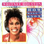 """Whitney Houston – How Will I Know (Lyrics)"""