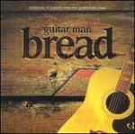 """Bread – Guitar Man"""