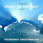 """Spirit in the Sky"" Norman Greenbaum"