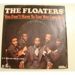 The Floaters – Float on (original) with lyrics