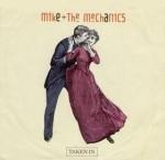 """Taken In"" – by Mike TheMechanics"