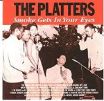 """The Platters – Smoke Get In Your Eyes –Lyrics"""