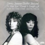 """""""Barbra Streisand/Donna Summer – No More Tears (Enough is Enough) (ExtendedVersion)"""""""